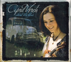 April Verch Steal The Blue Front