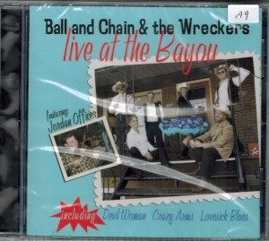 Ball And Chain & The Wreckers Live At The Bayou Front