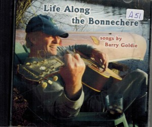 Barry Goldie Life Along The Bonnechere Front