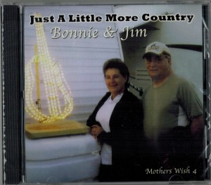 Bonnie & Jim Just A Little More Country Front