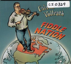 Calvin Vollrath Fiddle Nation Front