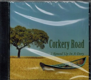 Corkery Road I Rowed Up In A Dory Front