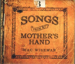Mac Wiseman Songs From My Mother`s Hand Front