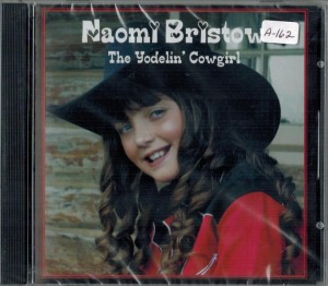 Naomi Bristow The Yodelin' Cowgirl Front