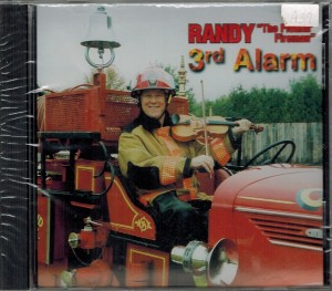 Randy The Fiddling Fireman 3rd Alarm Front