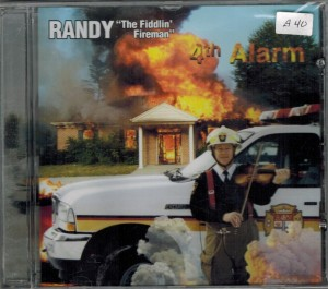Randy The Fiddling Fireman 4th Alarm Front