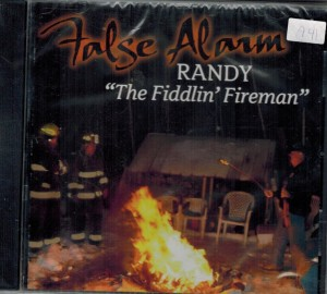 Randy The Fiddling Fireman False Alarm Front