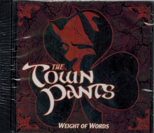 The Town Pants Weight of Words Front